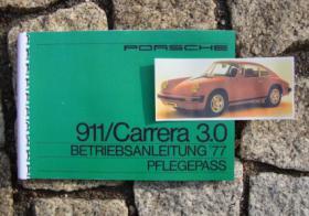 Porsche 911 2.7 / 3.0 Carrera Betriebsanleitung 1977