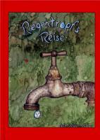 REGENTROPFS REISE - Märchenbuch / Kinderbuch