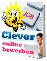 Ratgeber: Clever online bewerben