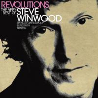 Revolutions  The Very Best Of Steve Winwood