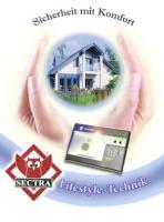 SECTRA - SICHERHEITSSYSTEME (Alarmanlagen, Brandmeldeanlagen) Lifestyle-Technik!