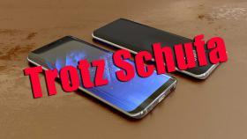 Samsung Galaxy S9 trotz negativer Schufa!