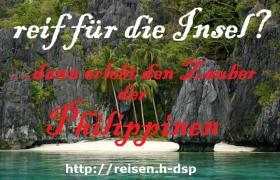 Sie träumen von einem Urlaub auf den Philippinen?