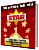 So werde ich ein Star