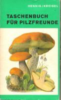 Taschenbuch für Pilzfreunde