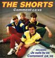 The Shorts: Comment Ça Va ° Vinyl LP 1983