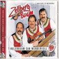 Tirolerbuam san wundervoll - Zellberg Buam