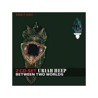 Uriah Heep  /  Between Two Worlds [Doppel-CD]
