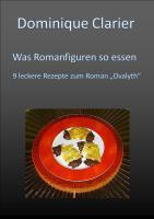 Was Romanfiguren so essen