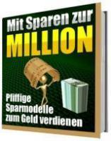 Wie Sie eine Million Euro mit Sparen verdienen können…