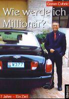 Wie werde ich Millionär? 7 Jahre - Ein Ziel.