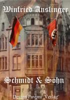 Winfried Anslinger ''Schmidt und Sohn''
