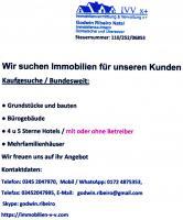 Wir suchen Immobilien für unseren Kunden Kaufgesuche / Bundesweit: