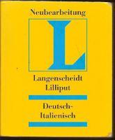 Wörterbuch Deutsch - Italienisch (Langenscheidt Liliput)