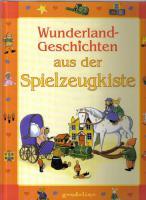 Wunderland Geschichten aus der Spielzeugkiste