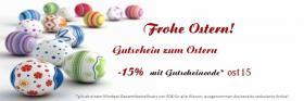 Zum Oster - Gutschein mit 15% Nachlass