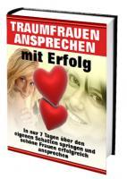 so sprichst Du Deine Traumfrau an! (Hörbuch - Download)